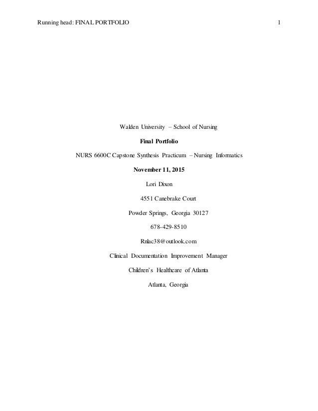 Running head: FINAL PORTFOLIO 1 Walden University – School of Nursing Final Portfolio NURS 6600C Capstone Synthesis Practi...