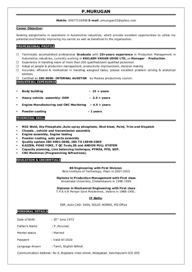 P.MURUGAN Mobile: 09677126908 E-mail: pmurugan25@yahoo.com Career Objective: Seeking assignments in operations in Automoti...
