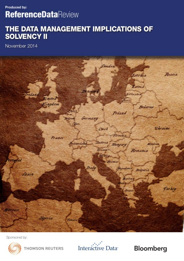 Sponsored by: The Data Management Implications of Solvency II November 2014