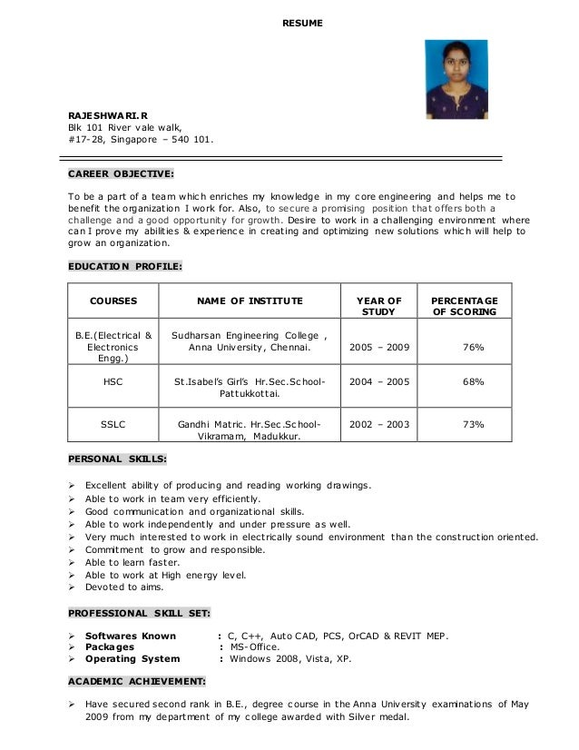 RESUME RAJESHWARI.R Blk 101 River vale walk, #17-28, Singapore – 540 101. CAREER OBJECTIVE: To be a part of a team which e...