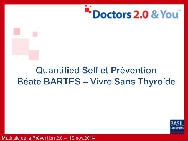 Matinale de la Prévention 2.0 – 19 nov.2014