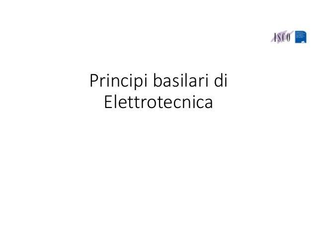 Principibasilaridi Elettrotecnica