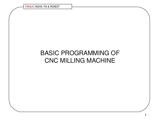 4 basic cnc programming milling