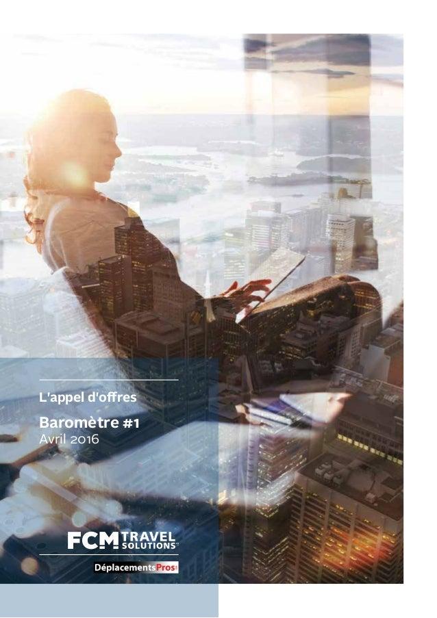 L'appel d'offres Baromètre #1 Avril 2016