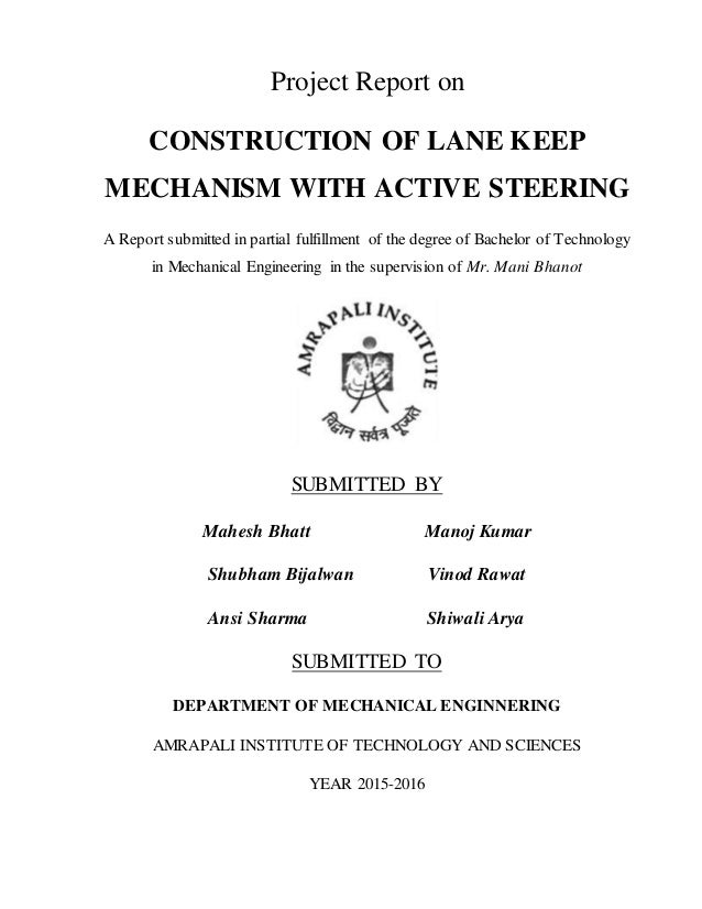 Project Report on CONSTRUCTION OF LANE KEEP MECHANISM WITH ACTIVE STEERING A Report submitted in partial fulfillment of th...