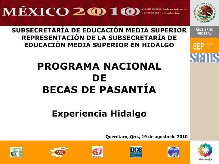 GOBIERNO<br />FEDERAL<br />SUBSECRETARÍA DE EDUCACIÓN MEDIA SUPERIOR<br />REPRESENTACIÓN DE LA SUBSECRETARÍA DE EDUCACIÓN ...