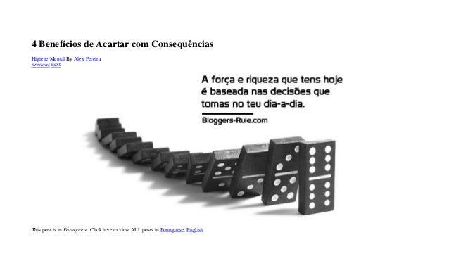 4 Benefícios de Acartar com Consequências Higiene Mental By Alex Pereira previous next This post is in Portuguese. Click h...