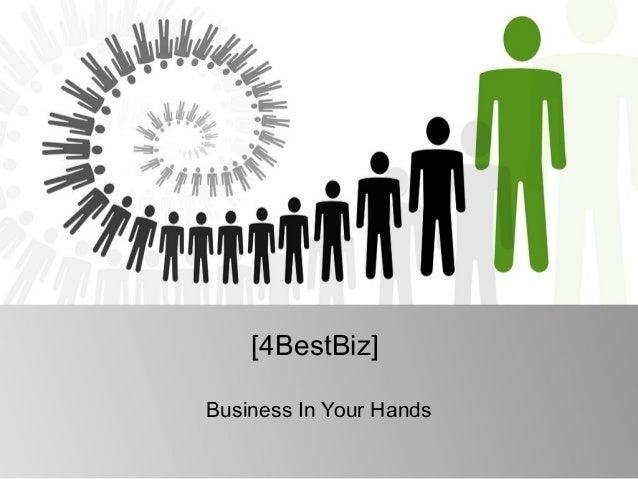 [4BestBiz] Business In Your Hands