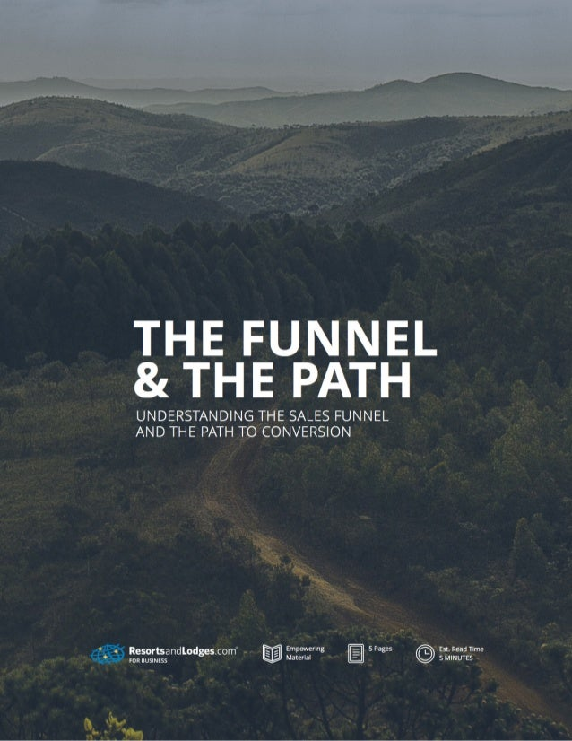 The Funnel & The Path