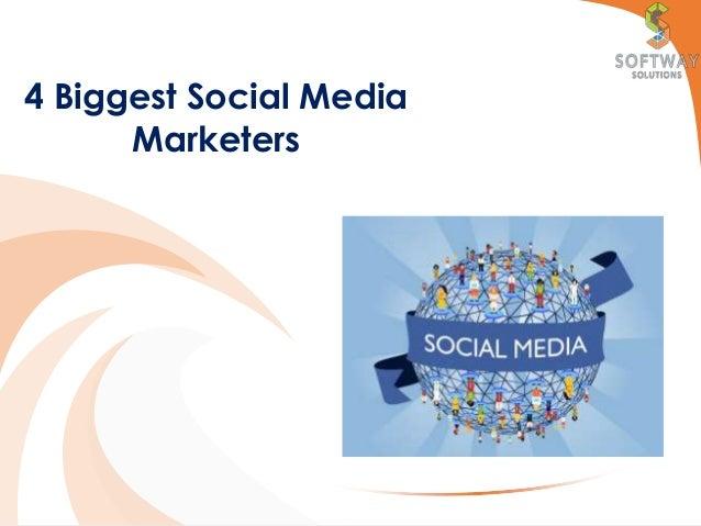 4 Biggest Social Media Marketers