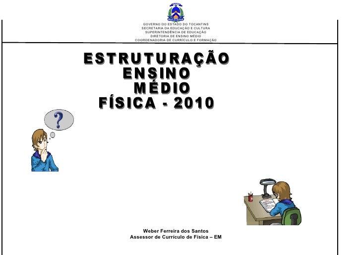 GOVERNO DO ESTADO DO TOCANTINS    SECRETARIA DA EDUCAÇÃO E CULTURA      SUPERINTENDÊNCIA DE EDUCAÇÃO        DIRETORIA DE E...