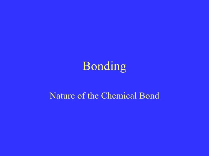 Bonding Nature of the Chemical Bond