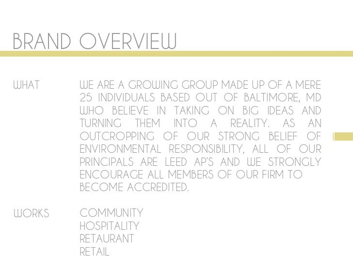 BRAND OVERVIEWWHAT    WE ARE A GROWING GROUP MADE UP OF A MERE        25 INDIVIDUALS BASED OUT OF BALTIMORE, MD        WHO...