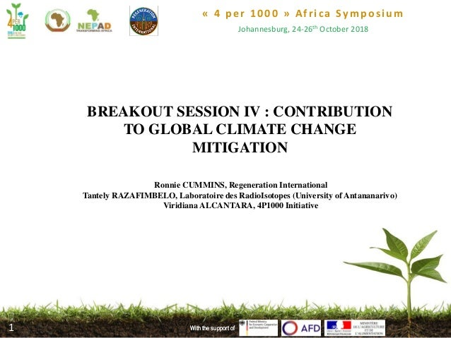 « 4 per 1000 » Africa Symposium Johannesburg, 24-26th October 2018 With the support ofWith the support of1 BREAKOUT SESSIO...