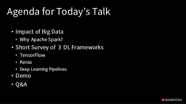 A Tale of Three Deep Learning Frameworks: TensorFlow, Keras, and Deep Learning Pipelines with Brooke Wenig and Jules Damji Slide 3