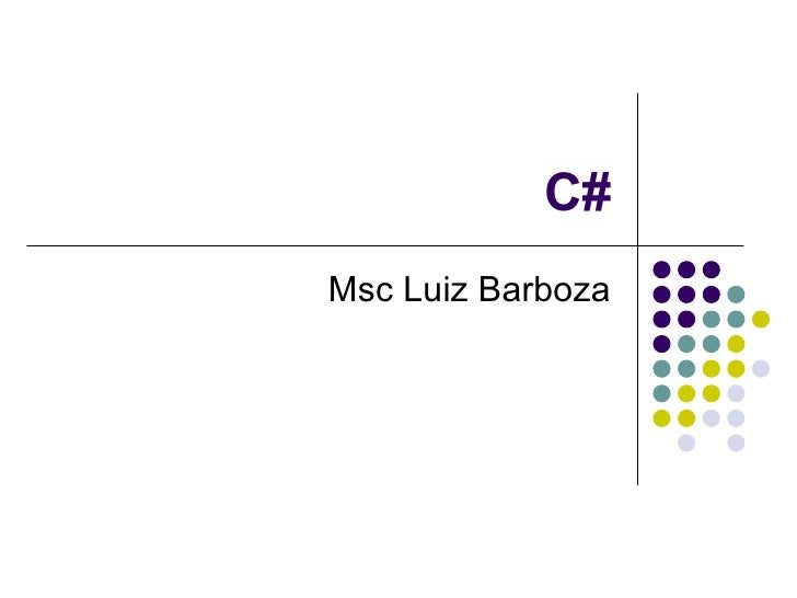 C# Msc Luiz Barboza
