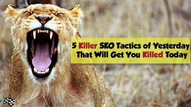 @StoneyD Stoney G deGeyter @polepositionmkg KILLER SEO TACTICS OF YESTERDAY THAT WILL GET YOU KILLED TODAY