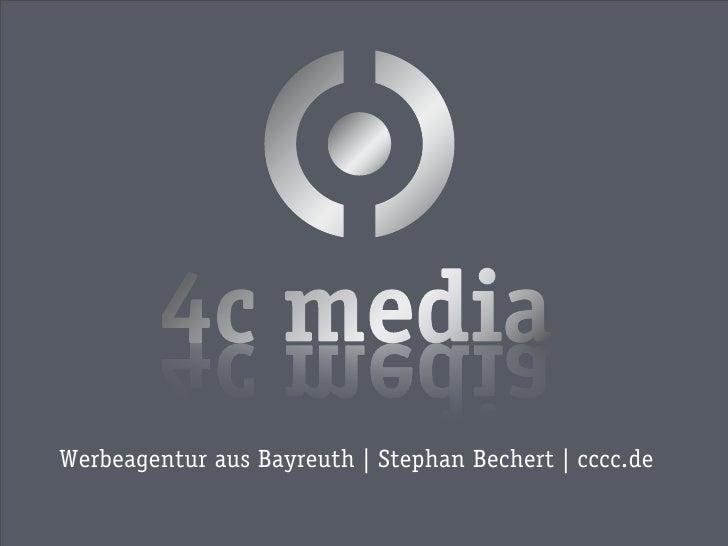 Werbeagentur aus Bayreuth | Stephan Bechert | cccc.de