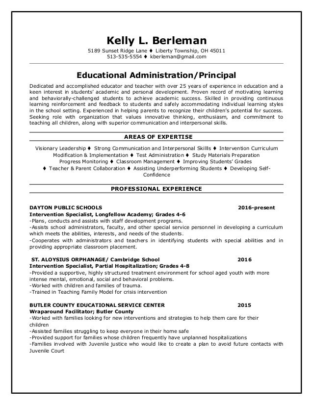 Charming Principal Resume. Kelly L. Berleman 5189 Sunset Ridge Lane  Liberty  Township, OH 45011 513  ...  Principal Resume