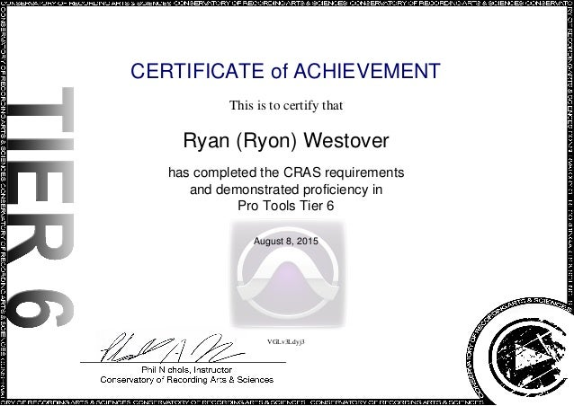 CERTIFICATE of ACHIEVEMENT This is to certify that Ryan (Ryon) Westover has completed the CRAS requirements and demonstrat...