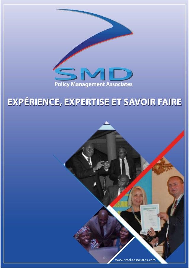 Policy Management Associates www.smd-associates.com EXPÉRIENCE, EXPERTISE ET SAVOIR FAIREEXPÉRIENCE, EXPERTISE ET SAVOIR F...