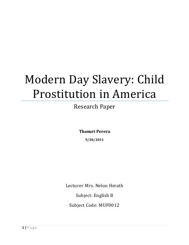child trafficking research papers Human trafficking modern day slavery sociology essay much like sex trafficking and child research has shown that.