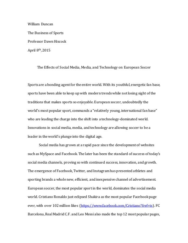 Essay On Culture Final Essay William Duncan The Business Of Sports Professor Dawn Hiscock  Th  The Effects Of National Honor Society Sample Essay also Song Comparison Essay Essay About Soccer Essay On The Game Of Soccer The Difference  Counseling Essay