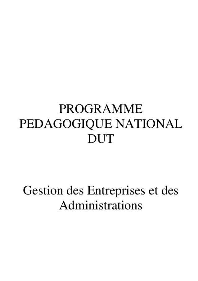 PROGRAMME PEDAGOGIQUE NATIONAL DUT Gestion des Entreprises et des Administrations