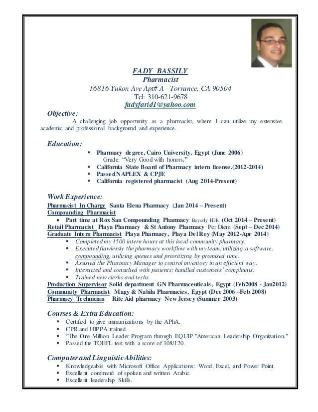 FADY BASSILY Pharmacist 16816 Yukon Ave Apt# A Torrance, CA 90504 Tel: 310  Pharmacy Intern Resume