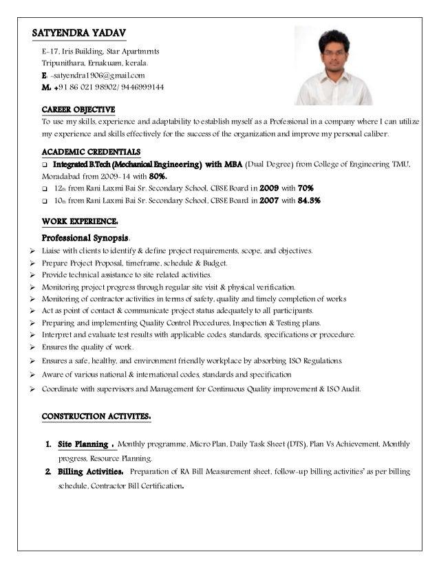 RESUME SATYENDRA YADAV planning engineer (2). SATYENDRA YADAV E-17, Iris  Building, Star Apartmrnts Tripunithara, Ernakuam, ...