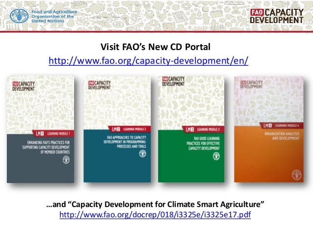 """Visit FAO's New CD Portal …and """"Capacity Development for Climate Smart Agriculture"""" http://www.fao.org/docrep/018/i3325e/i..."""