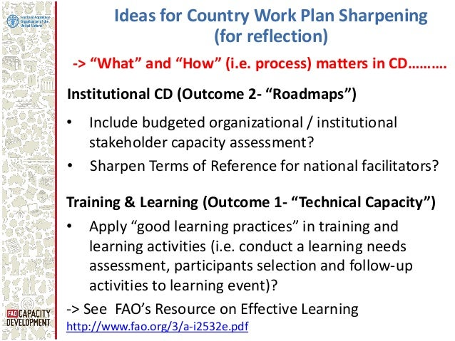 """Ideas for Country Work Plan Sharpening (for reflection) • Apply """"good learning practices"""" in training and learning activit..."""