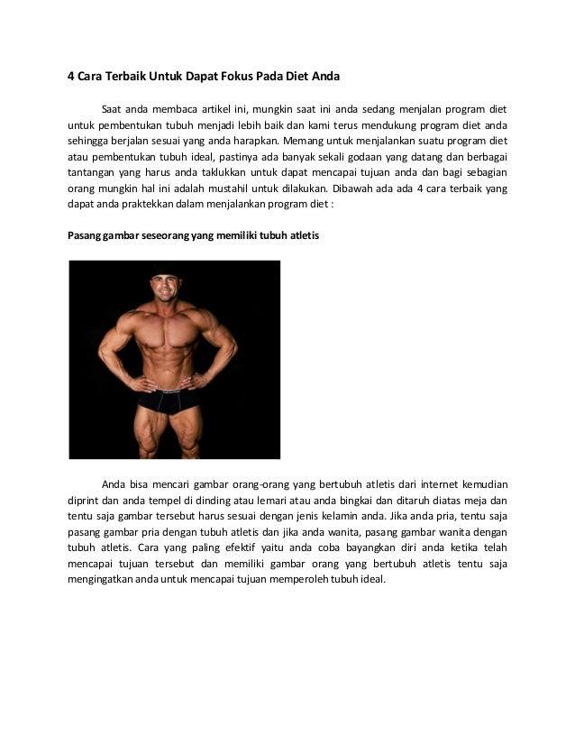4 Cara Terbaik Untuk Dapat Fokus Pada Diet Anda Saat anda membaca artikel ini, mungkin saat ini anda sedang menjalan progr...