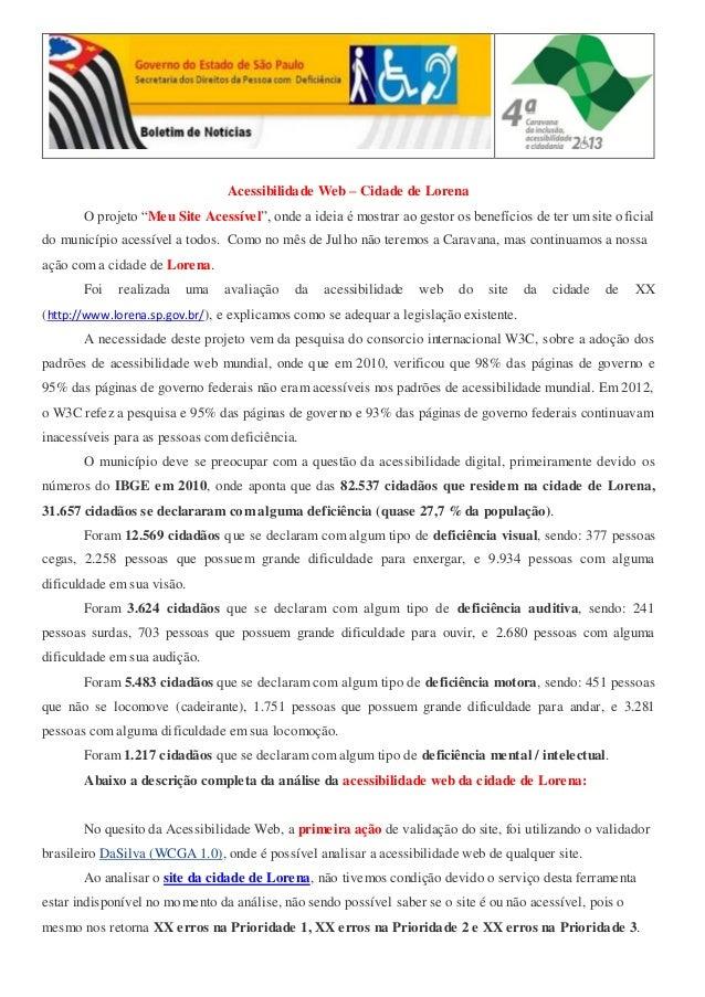 """Acessibilidade Web – Cidade de Lorena O projeto """"Meu Site Acessível"""", onde a ideia é mostrar ao gestor os benefícios de te..."""