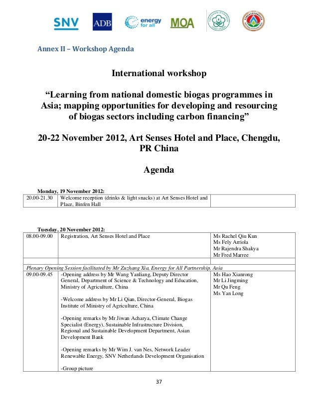 """nguyetntm Report of the international workshop on domestic biogas, 20-22 nov 2013, chengdu, pr china 1 international workshop """"learning from national domestic biogas programmes in asia mapping opportunities for developing and resourcing of biogas sectors including carbon financing"""" 20-22 november 2012, art senses hotel and place, chengdu, pr china workshop report february 2013."""