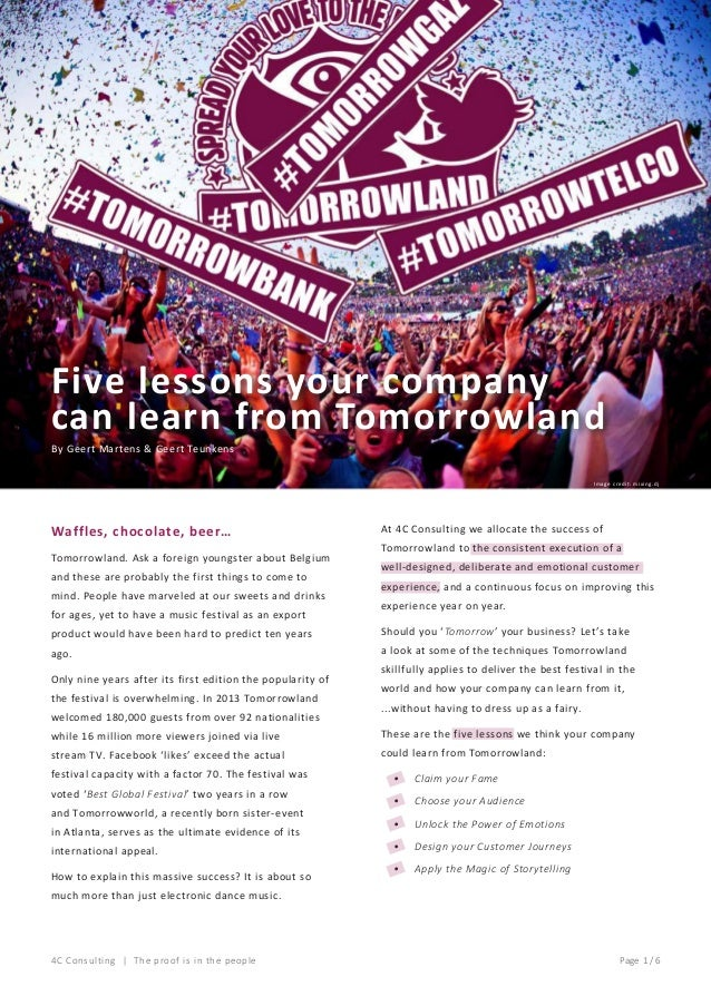 Five lessons your company can learn from Tomorrowland By Geert Martens & Geert Teunkens Image credit: mixing.dj  Waffles, ...