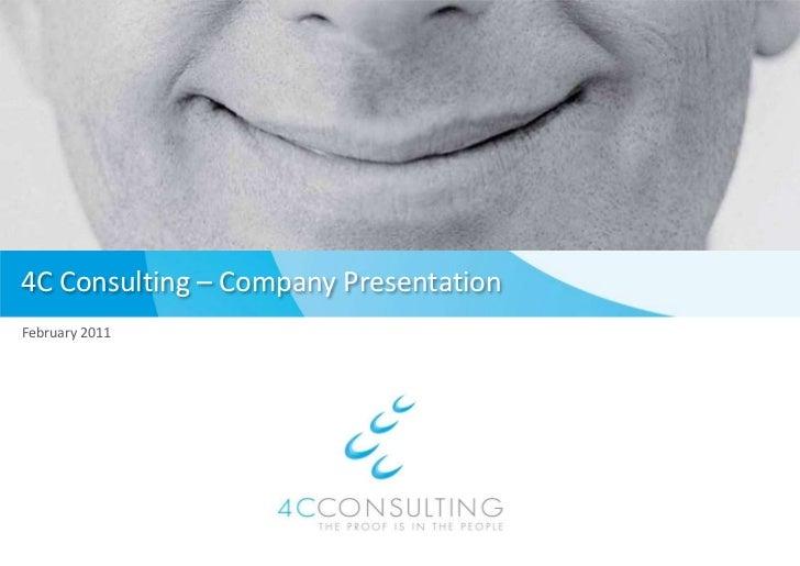 4C Consulting – Company Presentation<br />February 2011<br />