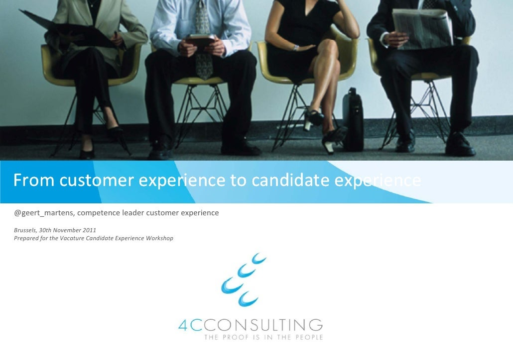From customer experience to c                            candidate experience@geert_martens, competence leader customer ex...