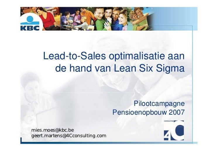 Lead to Sales     Lead-to-Sales optimalisatie aan       de hand van Lean Six Sigma                                        ...