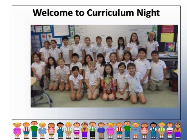 Welcome to Curriculum Night .