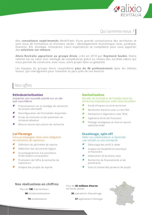 Nos réalisations en chiffres Plus de 150 interventions 90 réindustrialisations 75 revitalisations 37 applications Florange...