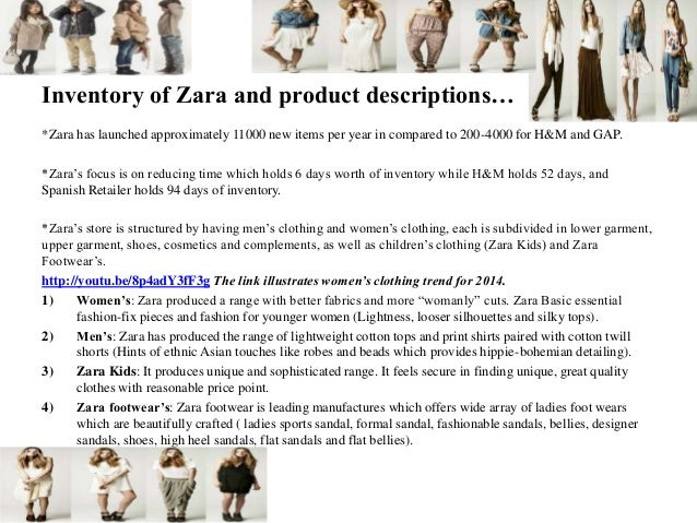 Inventory of Zara and product descriptions… *Zara has launched approximately 11000 new items per year in compared to 200-4...