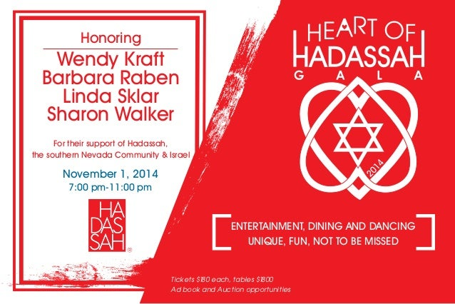 For their support of Hadassah, the southern Nevada Community & Israel November 1, 2014 7:00 pm-11:00 pm ENTERTAINMENT, DIN...