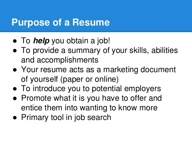 Purpose Of A Resume ...  Purpose Of A Resume