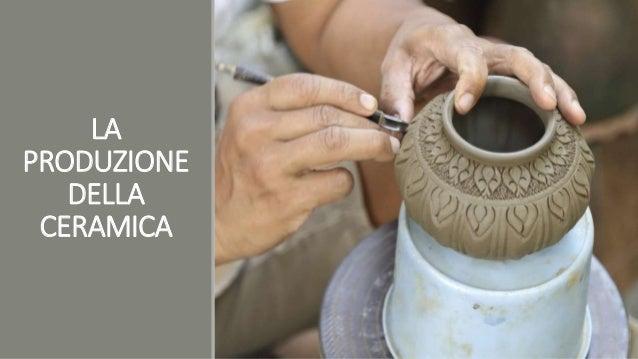 La produzione della ceramica - Produzione piastrelle ceramica ...