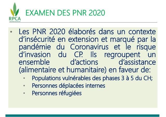 EXAMEN DES PNR 2020 • Les PNR 2020 élaborés dans un contexte d'insécurité en extension et marqué par la pandémie du Corona...