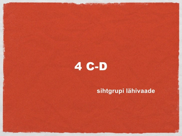 4 C-D    sihtgrupi lähivaade