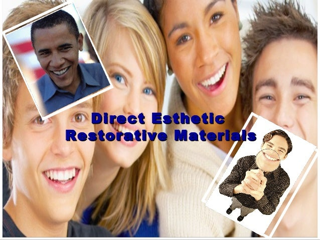 Direct EstheticDirect Esthetic Restorative MaterialsRestorative Materials