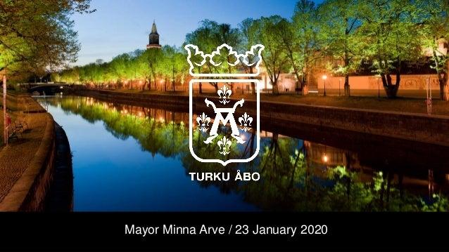 Mayor Minna Arve / 23 January 2020