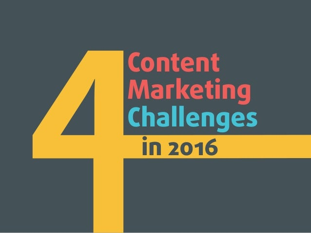 Content Marketing Challenges in 2016